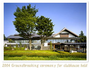 2004 - Groundbreaking ceremony for clubhouse held